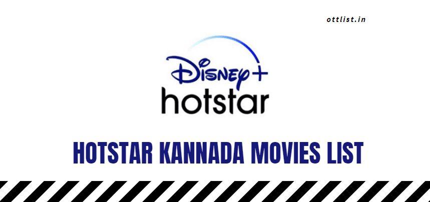 Hotstar Kannada Movies List 2021