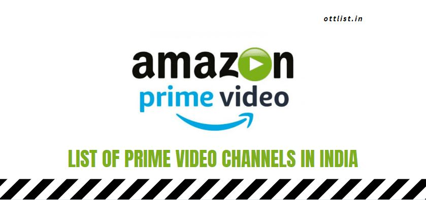 List of Prime Video Channels in India