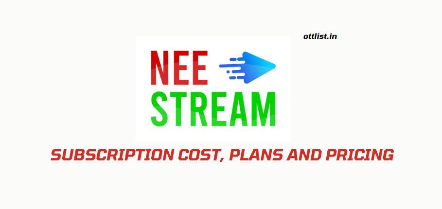 Neestream Subscription Cost Plans and Pricing