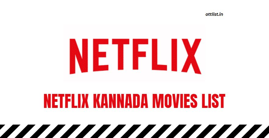 Netflix Kannada Movies List 2021
