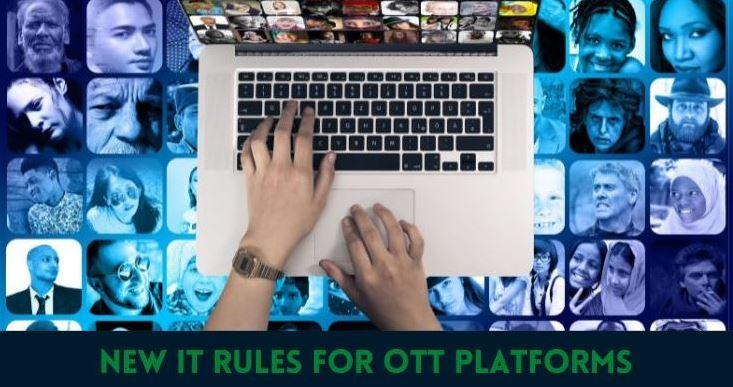 New IT Rules for OTT platforms