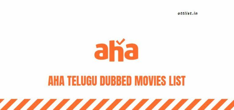 aha telugu dubbed movies list