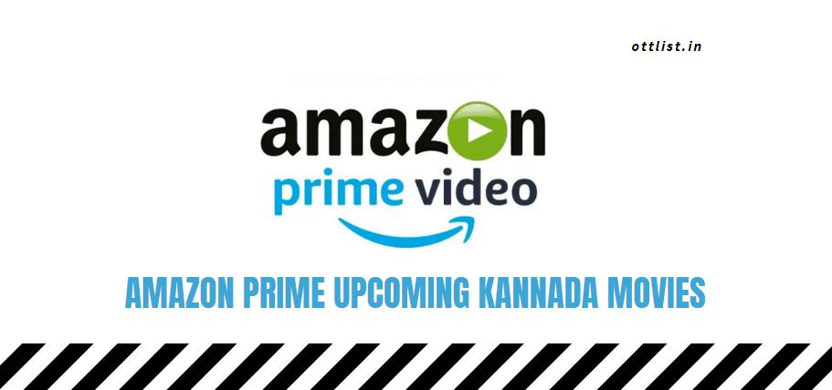 amazon prime upcoming kannada movies 2021-2022