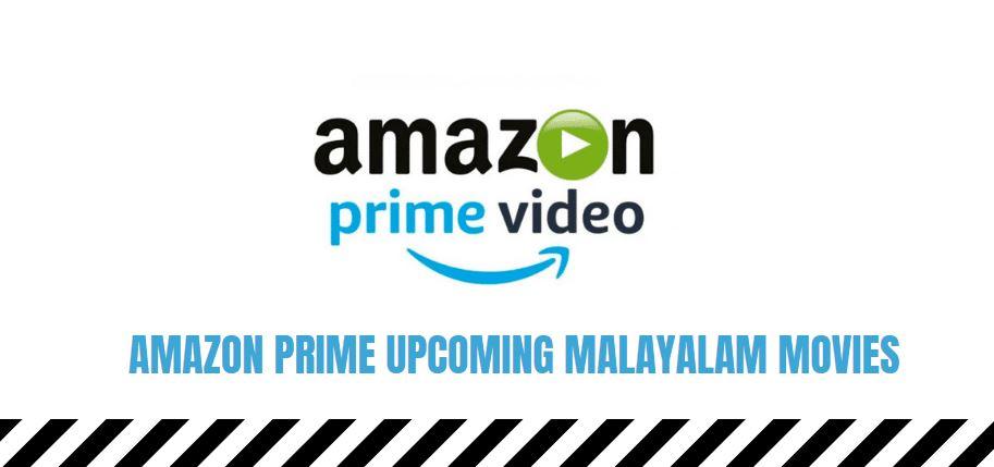 amazon prime upcoming malayalam movies