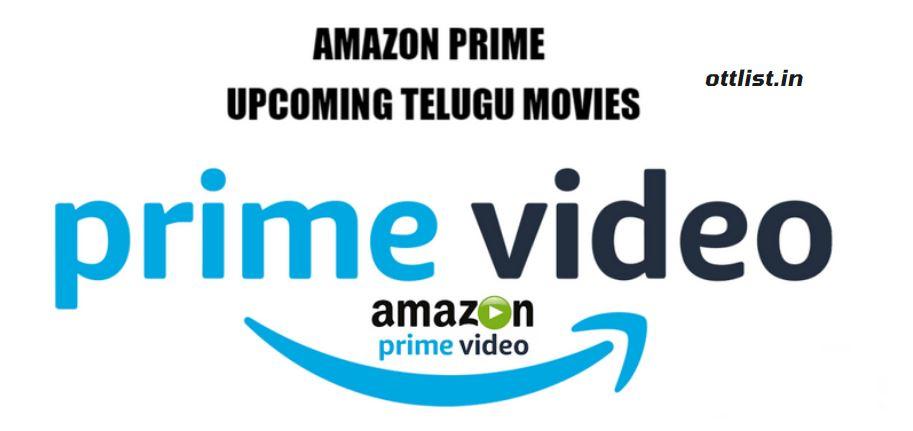 amazon prime upcoming telugu movies 2021