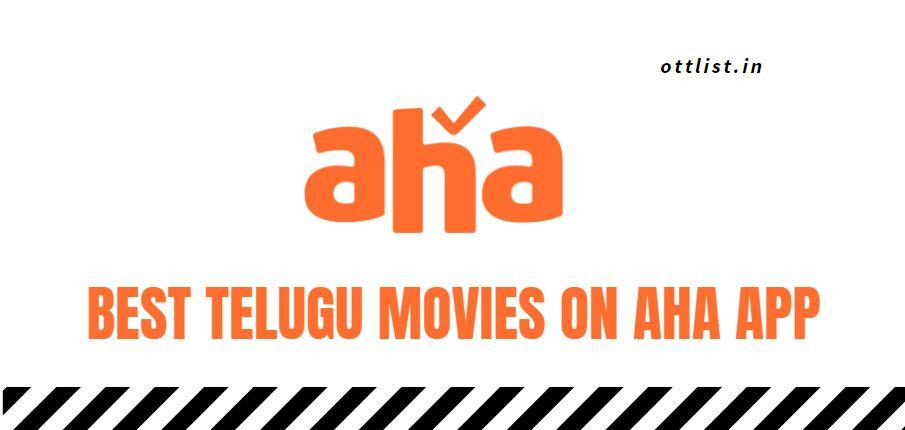 best telugu movies on aha app