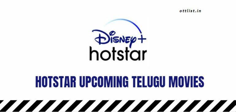 hotstar upcoming telugu movies list