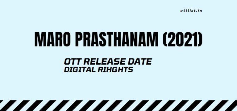 maro prasthanam ott release date