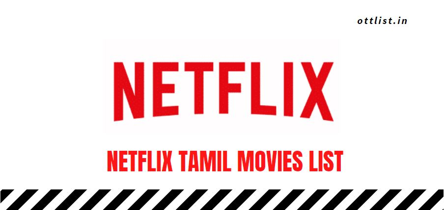 netflix tamil movies list 2021