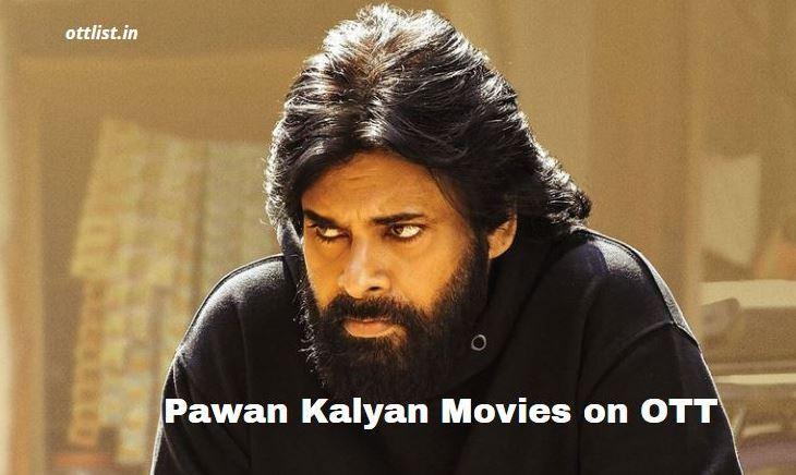 pawan kalyan movies list in ott platform netflix amazon prime video aha