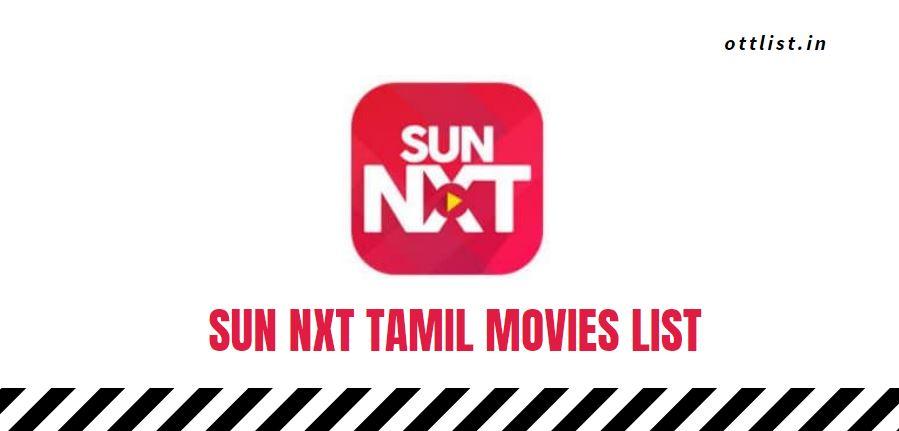 sun nxt upcoming tamil movies list