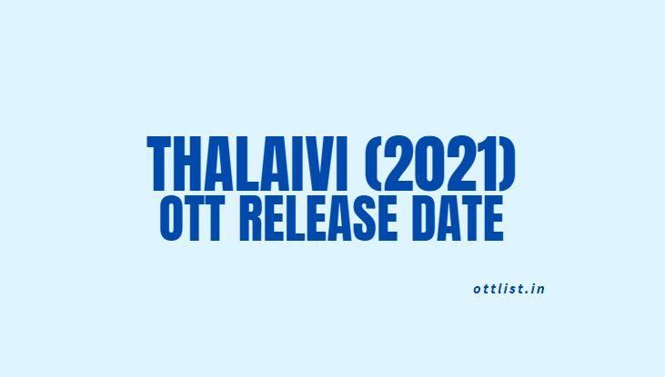 thalaivi ott release date prime video