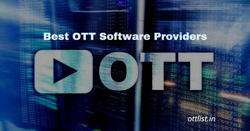 Best OTT Software Providers 2021
