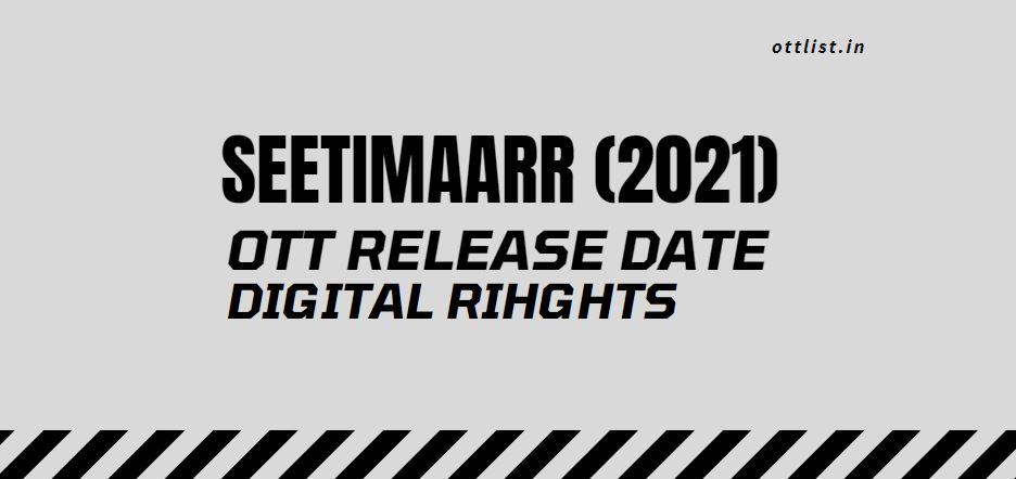 seetimaarr ott release date