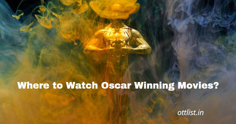 where to watch oscar winning movies 2021